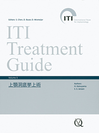 ITI Treatment Guide Volume 5 上顎洞底挙上術
