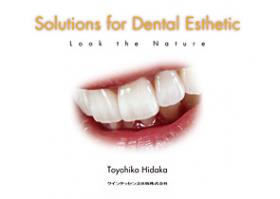 Solutions for Dental Esthetic